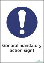 General Mandatory action sign