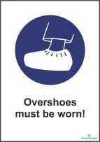 Overshoes must be worn