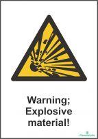 Warning; Explosive material