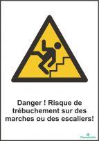 Danger ! Risque de trébuchement sur des marches ou des escaliers