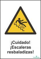 ¡Cuidado! ¡Escaleras resbaladizas!