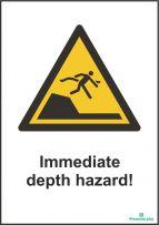 Immediate depth hazard