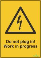 Do not plug in Work in progress