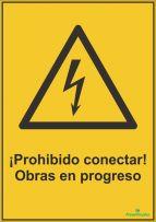 ¡Prohibido conectar! Obras en progreso