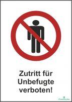 Zutritt für Unbefugte verboten