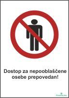Dostop za nepooblaščene osebe prepovedan