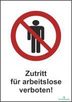 Zutritt  für arbeitslose verboten