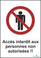 Accès interdit aux personnes non autorisées !