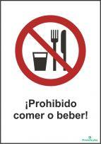 ¡Prohibido comer o beber!